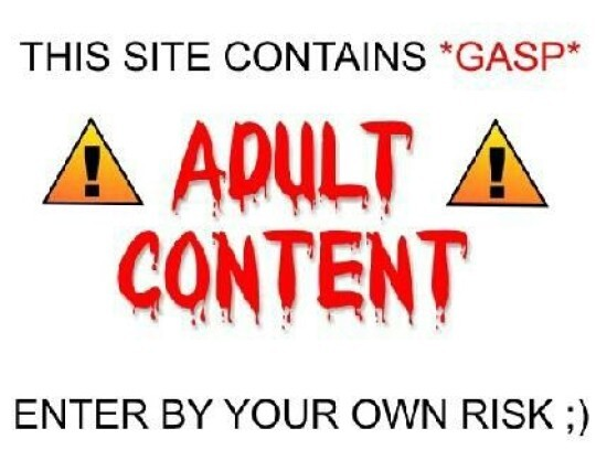 Warning- This blog will contain ADULT CONTENT.