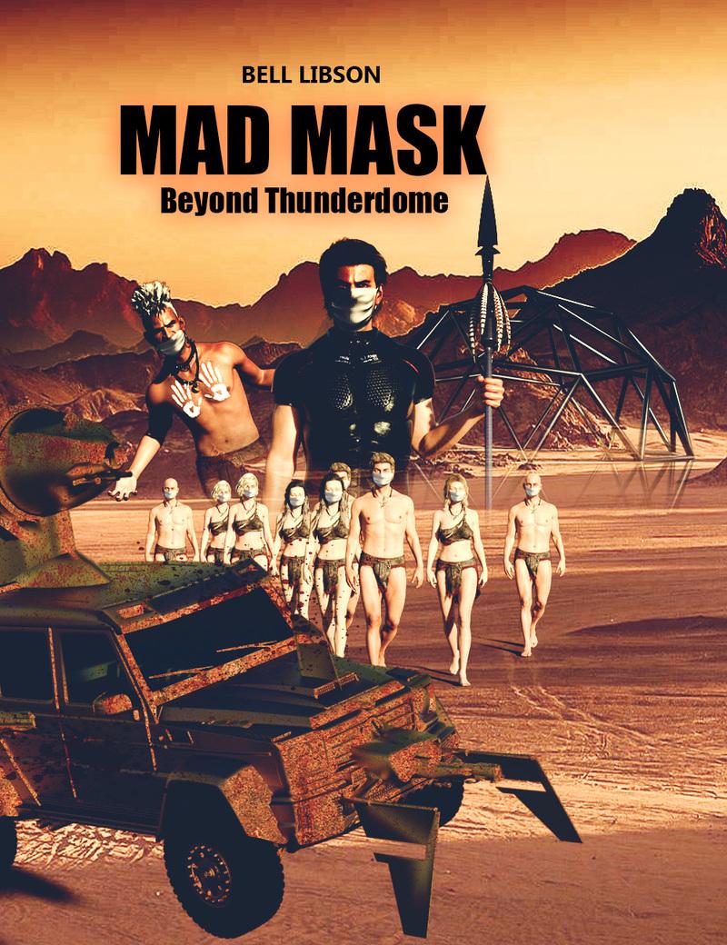 MAD MASK  Beyond Thunderdome