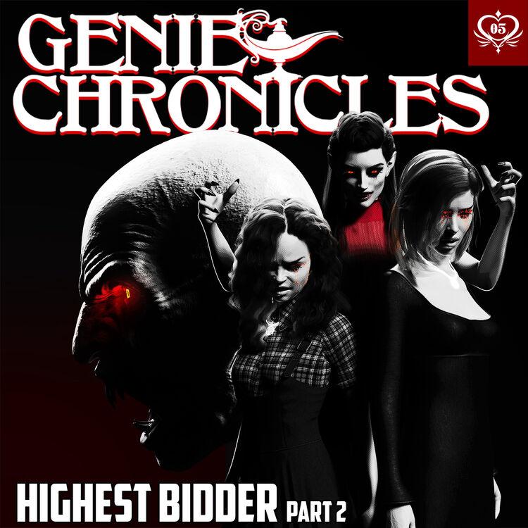 Genie Chronicles: Highest Bidder, Part 2