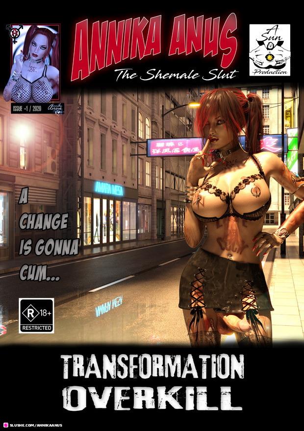 Annika Anus: Transformation Overkill