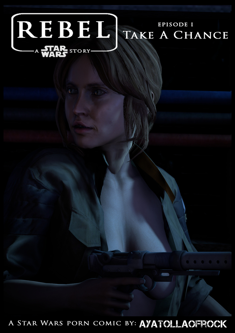 Rebel - A Star Wars Story - Episode I: Take A Chance Front Cover