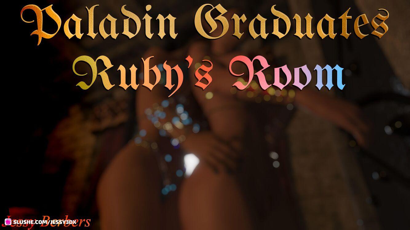 Paladin Graduates, Ruby's Room Anouncement.