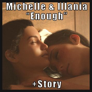 Michelle & Illania - Enough